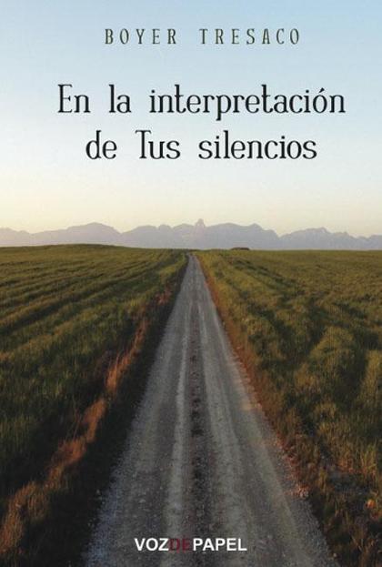 En la interpretación de Tus silencios