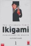 IKIGAMI, COMUNICADO DE MUERTE