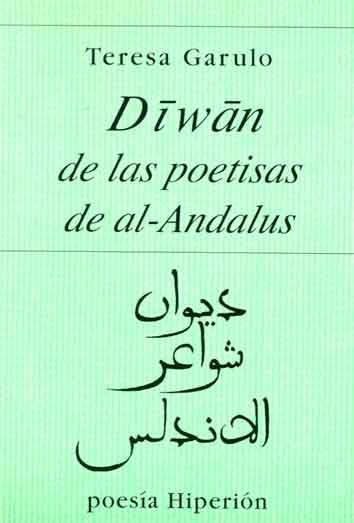 DIWAN DE LAS POETISAS DE AL-ÁNDALUS.