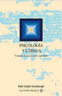 PSICOLOGÍA Y CÁBALA: TÉCNICAS DE CRECIMIENTO ESPIRITUAL