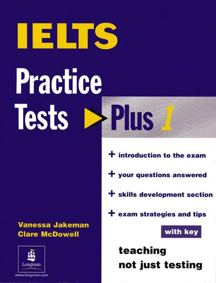 PRACTICE TEST PLUS IELTS W/KEY