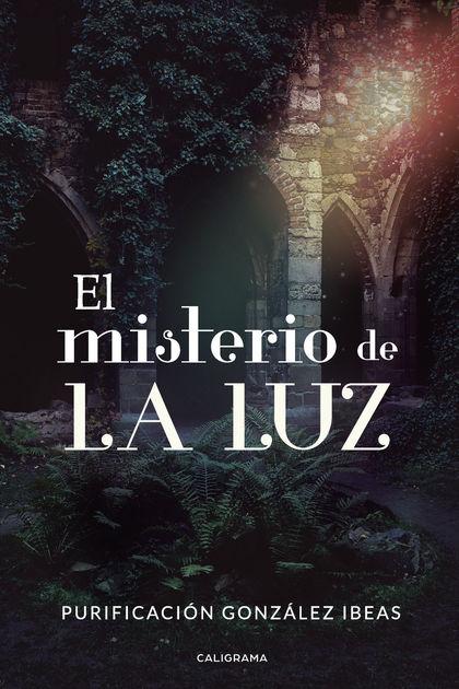 EL MISTERIO DE LA LUZ