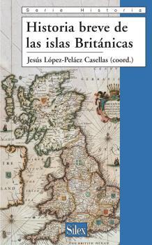 HISTORIA BREVE DE LAS ISLAS BRITÁNICAS