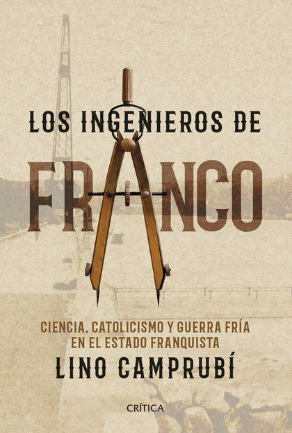 LOS INGENIEROS DE FRANCO                                                        CATOLICISMO, CI