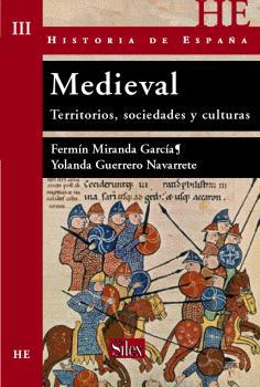 MEDIEVAL: TERRITORIOS, SOCIEDADES Y CULTURAS