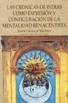 LAS CRÓNICAS DE INDIAS COMO EXPRESIÓN Y CONFIGURACIÓN DE LA MENTALIDAD RENACENTISTA