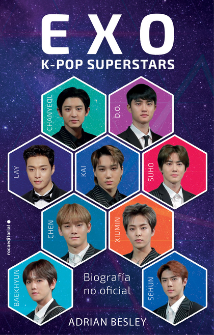 EXO. K-POP SUPERSTARS. BIOGRAFÍA NO OFICIAL
