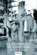 EL GUARDIÁN DEL CEMENTERIO.