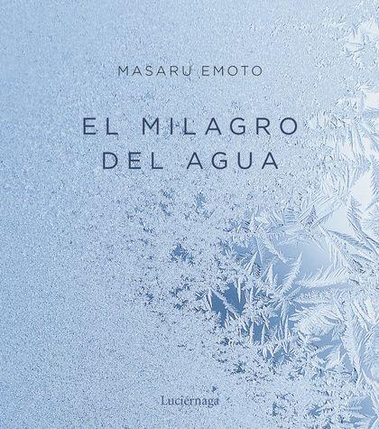 EL MILAGRO DEL AGUA.