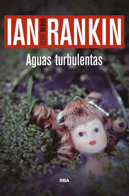 AGUAS TURBULENTAS. JOHN REBUS 12
