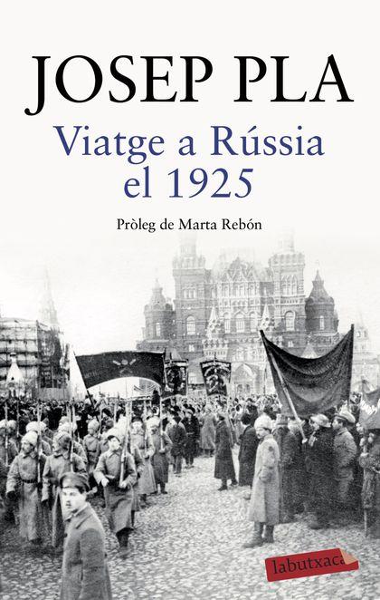 VIATGE A RÚSSIA EL 1925.