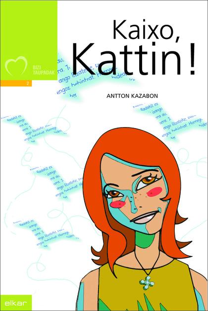 Kaixo, Kattin!
