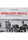 OPERACIÓN IMPALA : EDICIÓN CONMEMORATIVA DE LOS 50 AÑOS DEL EVENTO