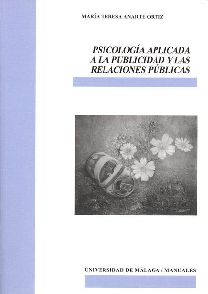 PSICOLOGÍA APLICADA A LA PUBLICIDAD Y LAS RELACIONES PÚBLICAS.