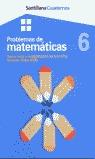 PROBLEMAS DE MATEMÁTICAS, 6 SUMA, RESTA Y MULTIPLICACIÓN POR UNA CIFRA