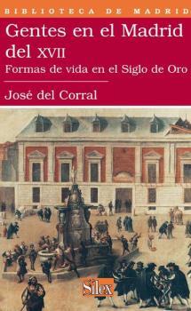 GENTES EN EL MADRID DE XVII