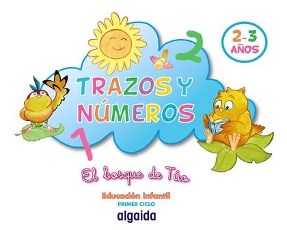 EL BOSQUE DE TÚO, TRAZOS Y NÚMEROS, EDUCACIÓN INFANTIL, 2 AÑOS . CUADERNO
