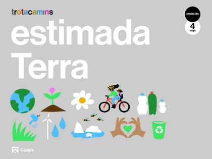 ESTIMADA TERRA 4 ANYS TROTACAMINS