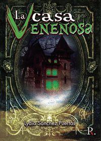LA CASA VENENOSA