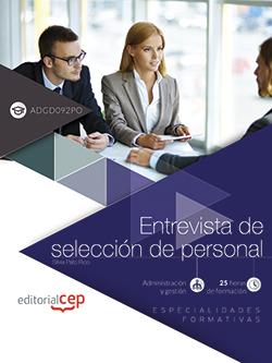ENTREVISTA DE SELECCIÓN DE PERSONAL (ADGD092PO). ESPECIALIDADES FORMATIVAS.
