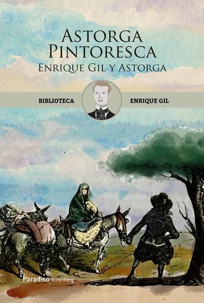 ENRIQUE GIL Y ASTORGA.