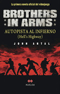 BROTHERS IN ARMS : AUTOPISTA AL INFIERNO