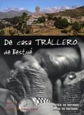 DE CASA TRALLERO DE BESTUÉ. MEMORIAS DE ANTONIO BESTREGUÍ SESÉ