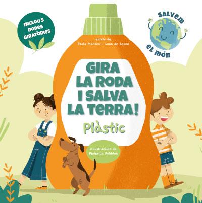 GIRA LA RODA I SALVA LA TERRA! PLASTIC (VVKIDS).