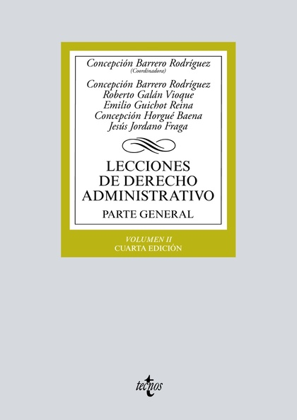 LECCIONES DE DERECHO ADMINISTRATIVO. PARTE GENERAL. VOLUMEN II