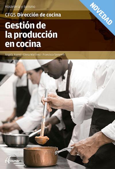 GESTIÓN DE LA PRODUCCIÓN EN COCINA.