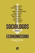 SOCIÓLOGOS CONTRA EL ECONOMICISMO.