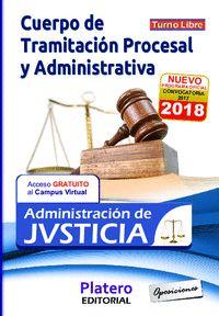 CUERPO DE TRAMITACIÓN PROCESAL Y ADMINISTRATIVA ADMINISTRACIÓN DE JUSTICIA TURNO.