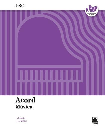 ACORD. MÚSICA 4 ESO (A PROP)