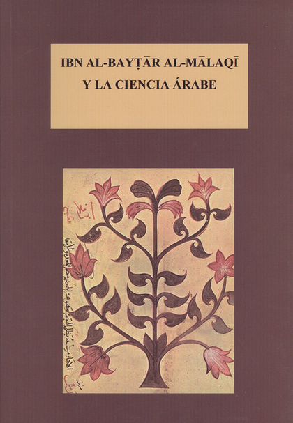 IBN AL-BAYTAR AL-MALAQI Y LA CIENCIA ÁRABE