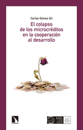 EL COLAPSO DE LOS MICROCRÉDITOS EN LA COOPERACIÓN AL DESARROLLO.