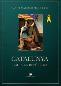 CATALUNYA HACIA LA REPÚBLICA