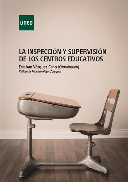 LA INSPECCIÓN Y SUPERVISIÓN DE LOS CENTROS EDUCATIVOS.