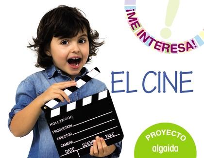 PROYECTO  ´ EL CINE ´ . EDUCACIÓN INFANTIL. SEGUNDO CICLO.