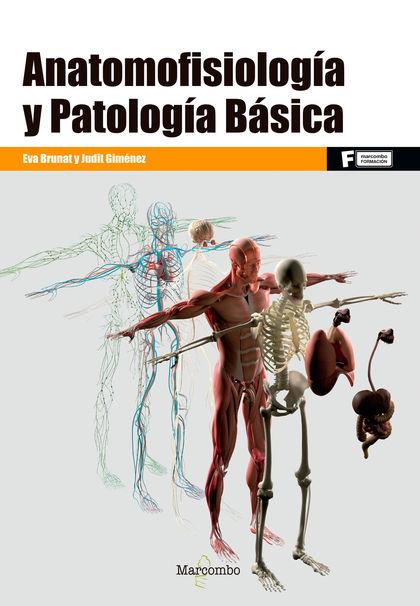ANATOMOFISIOLOGÍA Y PATOLOGÍA BÁSICA