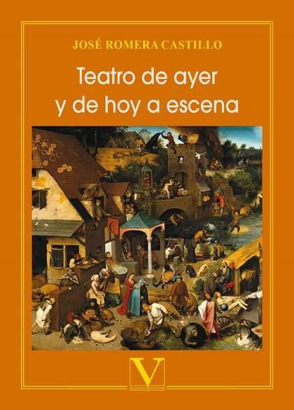 TEATRO DE AYER Y DE HOY A ESCENA.