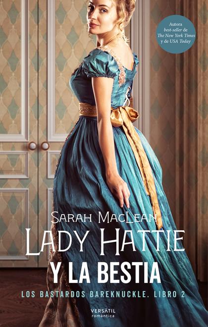 LADY HATTIE Y LA BESTIA. LOS BASTARDOS BAREKNUCKLE. LIBRO 2
