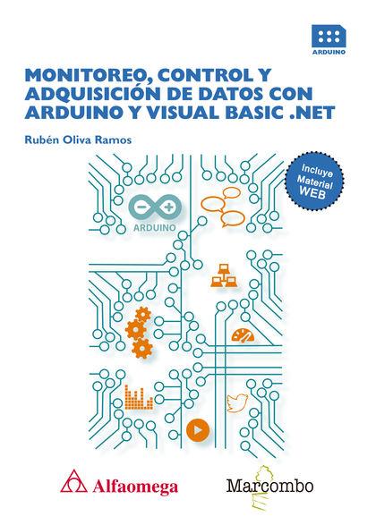 MONITOREO, CONTROL Y ADQUISICIÓN DE DATOS CON ARDUINO Y VISUAL BASIC .NET.