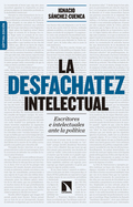 LA DESFACHATEZ INTELECTUAL (7ª ED. AMPLIADA)