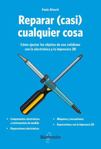 REPARAR (CASI) CUALQUIER COSA.
