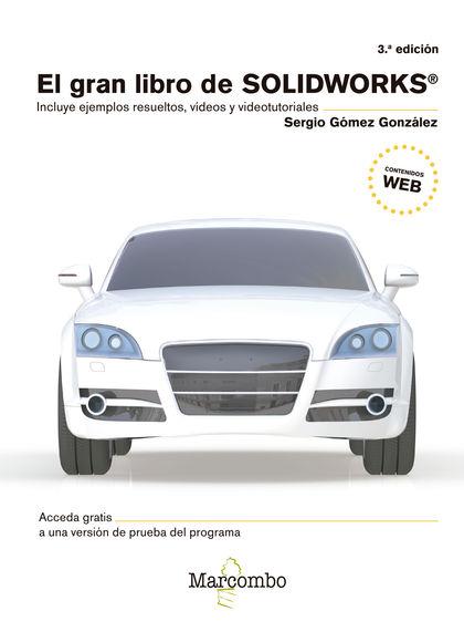 EL GRAN LIBRO DE SOLIDWORKS® 3ªED..