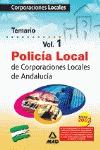 POLICIA LOCAL DE ANDALUCÍA. TEMARIO VOLUMEN I.