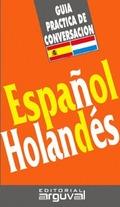 GUÍA PRÁCTICA DE CONVERSACIÓN ESPAÑOL-HOLANDÉS