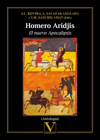 HOMERO ARIDJIS. EL NUEVO APOCALIPSIS.