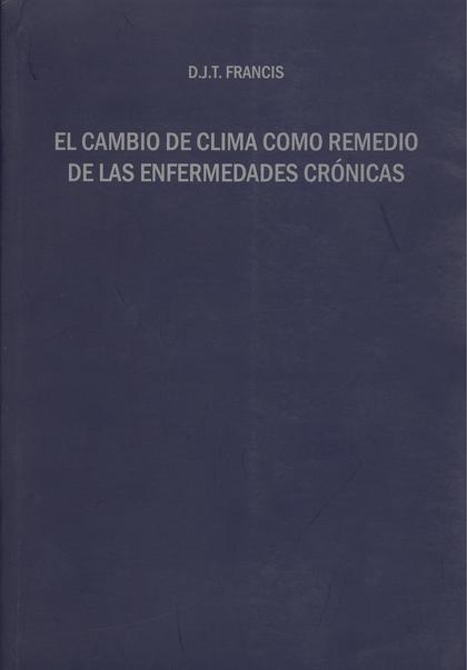 EL CAMBIO DE CLIMA COMO REMEDIO DE LAS ENFERMEDADES CRÓNICAS