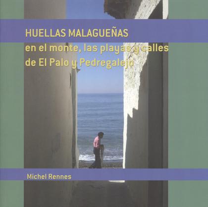 HUELLAS MALAGUEÑAS.